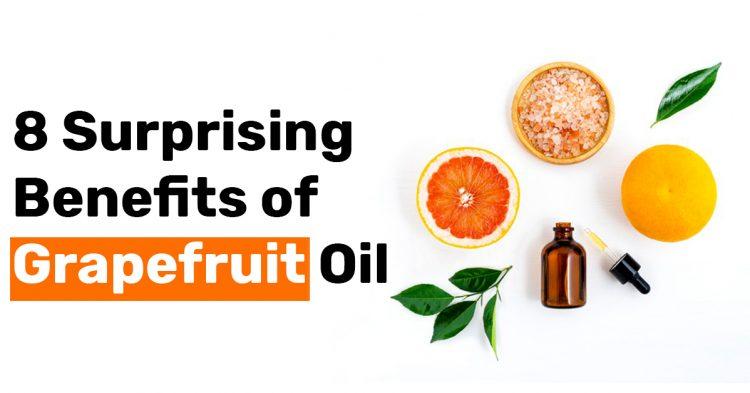 8 Surprising Benefits of Grapefruit Oil
