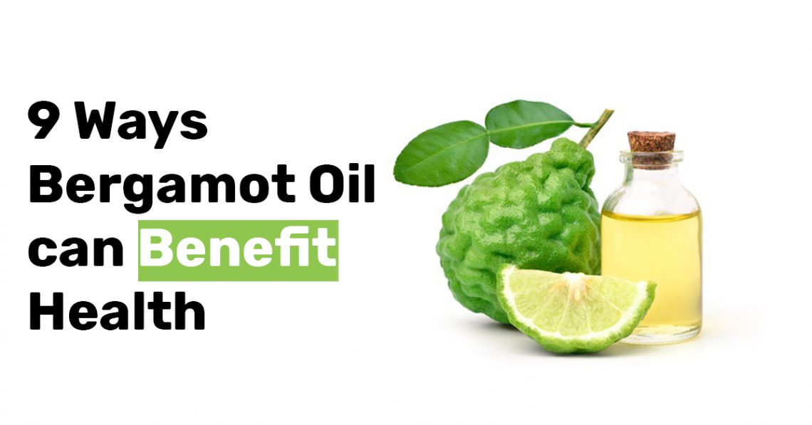 9 Ways Bergamot Oil can Benefit Health